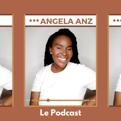 Angela Anz Le Podcast cover