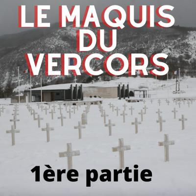 Le maquis du Vercors - Episode 1 cover
