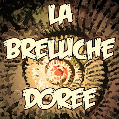 La Breluche dorée - épisode 5 cover