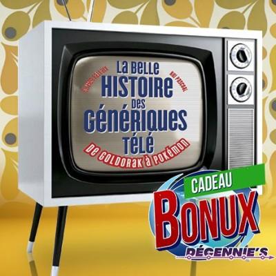 Cadeau Bonux -39- l'histoire des génériques Télé cover