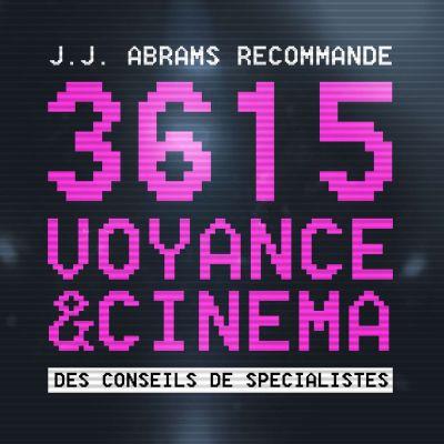 image Episode n°47: 3615 Voyance & Cinéma