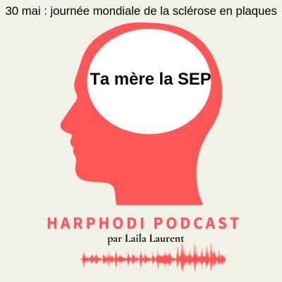 Sclérose en plaques : Ta mere la S.E.P cover