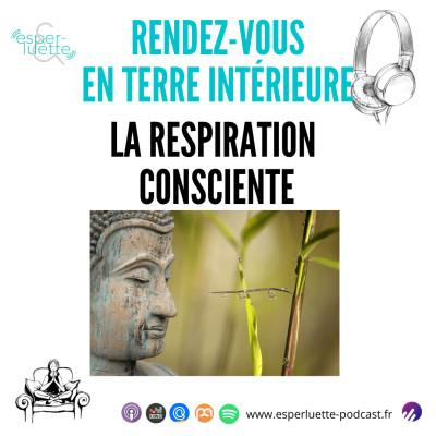 La respiration consciente - Rendez-Vous en Terre Intérieure cover