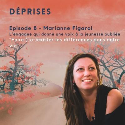 Déprises #8 - Marianne Figarol - Je fais (co-)exister les différences dans ma vie cover