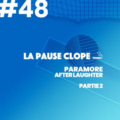 #LPC48 - After Laughter - Paramore (2ème partie) cover