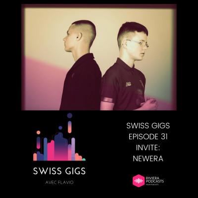 SWISS GIGS AVEC FLAVIO - EPISODE 31 - INVITES : NEWERA cover