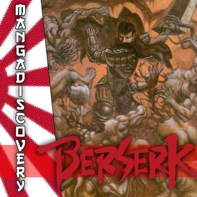 MangaDiscovery S01E09 : Berserk cover