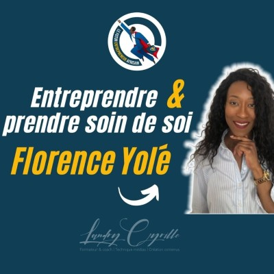 #66 - Tu dois prendre soin de toi si tu veux reussir dans ton business !  ( Coach Florence Yolé) cover