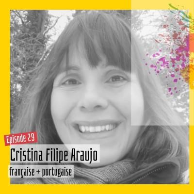 """#29 - Cristina Filipe Araujo : """"c'est quoi, l'identité d'un enfant expatrié ?"""" cover"""