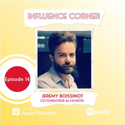 #14 Améliorer le suivi de sa campagne d'influence avec Jérémy Boissinot de Favikon cover