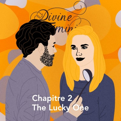 """Chapitre 2 : """"The Lucky One"""" cover"""