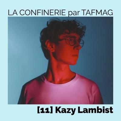 La Confinerie par Tafmag #11 - Kazy Lambist cover