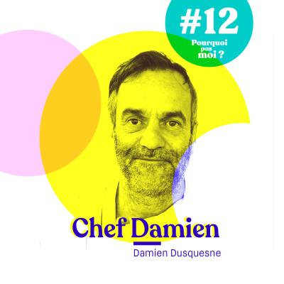 #12 Damien Duquesne - Co-fondateur du site 750g, restaurateur, auteur de recettes, professeur... la petite voix de la cuisine de Chef Damien cover