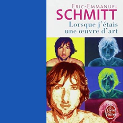 Lorsque j'étais une oeuvre d'art ( extrait du livre de Eric-Emmanuel Schmitt ) cover