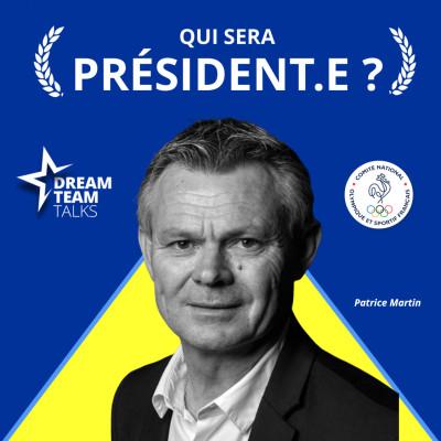 QUI SERA PRESIDENT.E ? PATRICE MARTIN - Candidat au CNOSF cover