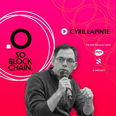 So Blockchain - Cyril Lapinte : Essayons de comprendre la finance décentralisée (defi). cover