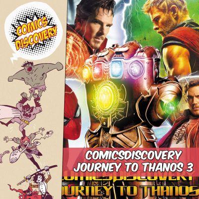 image ComicsDiscovery S02 Bonus: Journey to Thanos partie 3