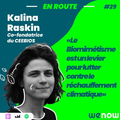 « Le Biomimétisme est un levier pour lutter contre le réchauffement climatique » avec Kalina Raskin cover