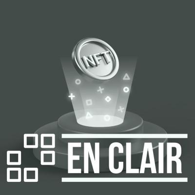 EN CLAIR - Pourquoi les NFT et Ultra représentent-ils le futur du jeu vidéo ? cover