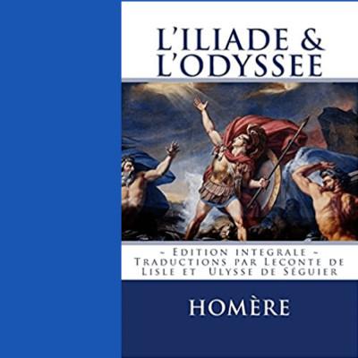 L'iliade Et L'odyssée ( extrait du livre de Homère ) cover