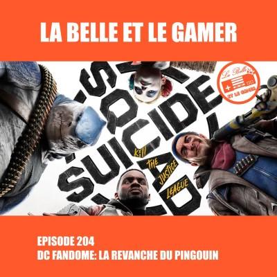 Episode 204: DC Fandome: La revanche du Pingouin cover