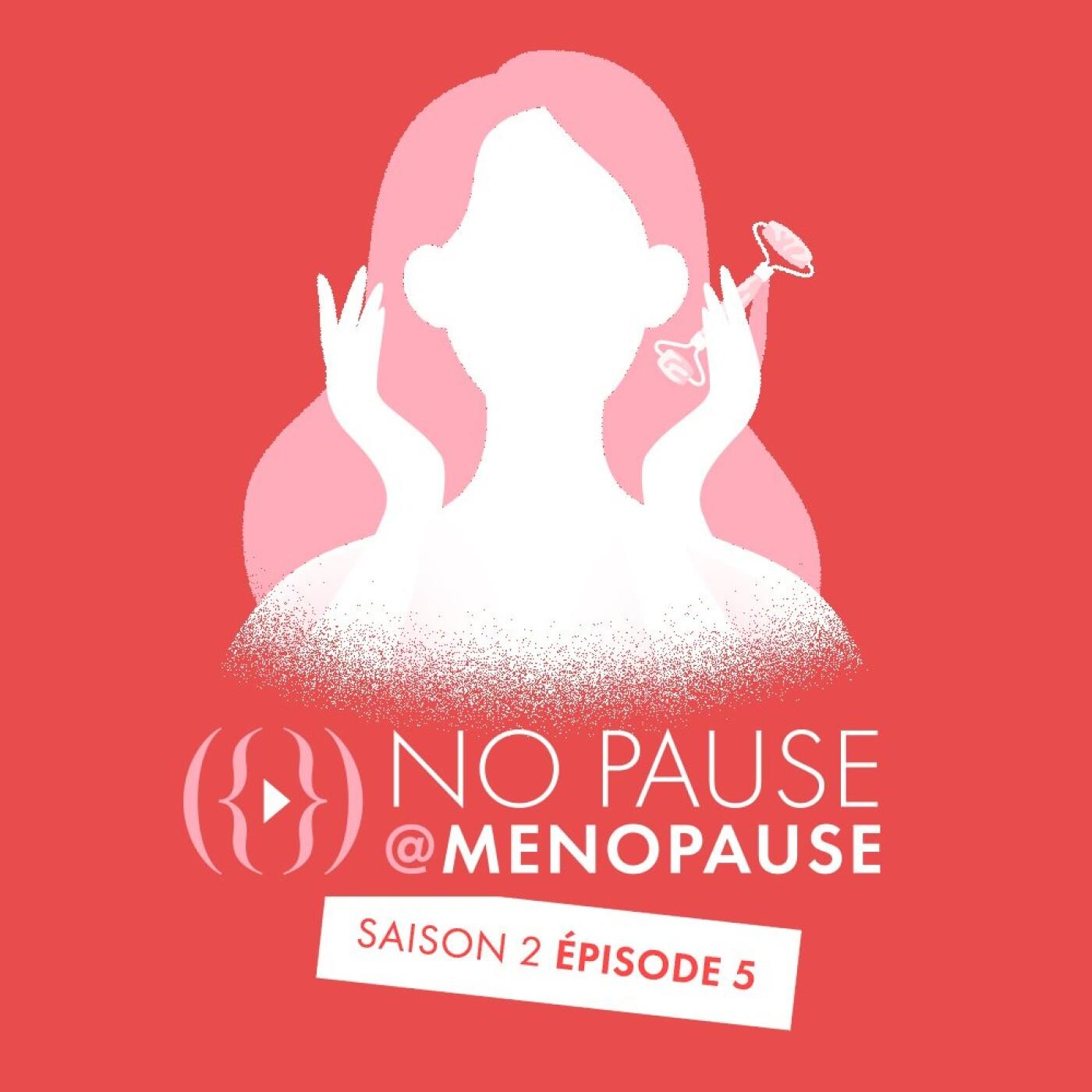 [Saison 2- Épisode 5] : Comment compenser les effets de la ménopause sur la peau ?