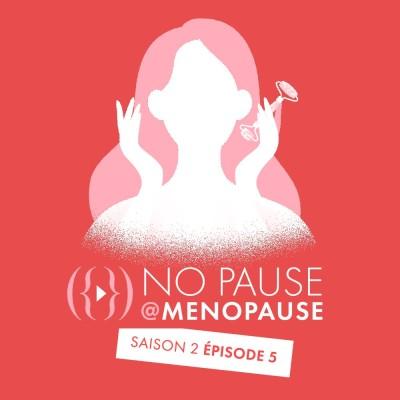 [Saison 2- Épisode 5] : Comment compenser les effets de la ménopause sur la peau ? cover