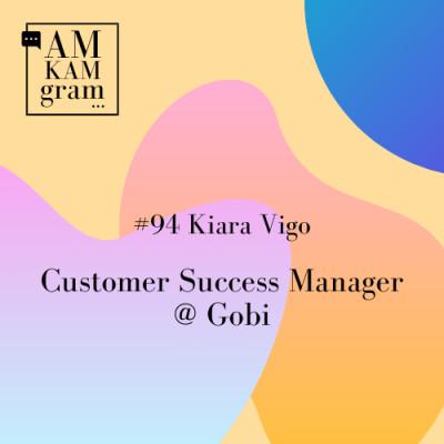 Episode 94 : Kiara, Customer Success Manager chez Gobi cover