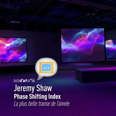 [n°56] Jeremy Shaw au Centre Pompidou : La plus belle transe de l'année cover