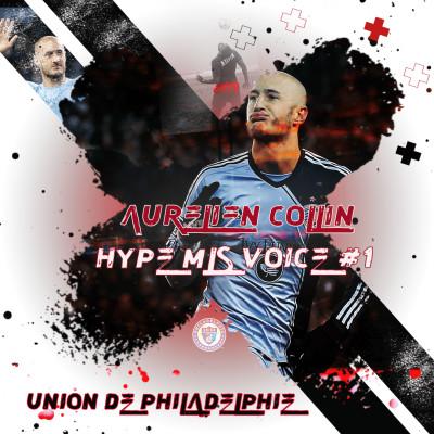 HYPE MLS - MLS VOICES #1 AVEC AURELIEN COLLIN cover