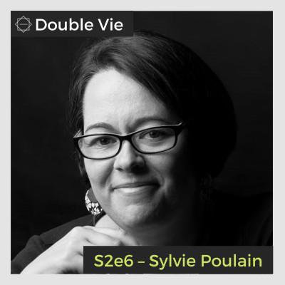 S02e06 — Sylvie Poulain – Pilote d'hélicoptère, Relieuse artisanale et Autrice cover