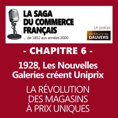 Chapitre 6 : 1928, Les Nouvelles Galeries créent Uniprix - La révolution des magasins uniques cover