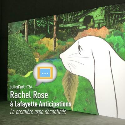 [n°54] Rachel Rose à Lafayette Anticipations : la première expo déconfinée cover