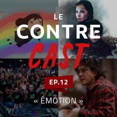 LeContreCast #12 - Émotion cover