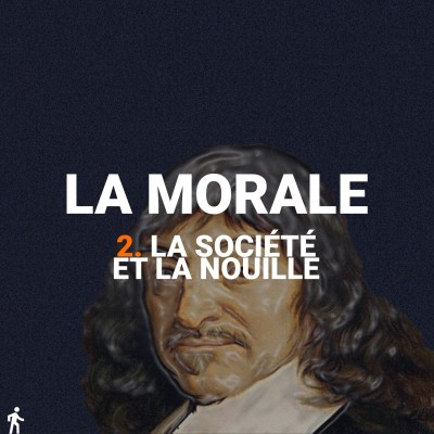 La Morale - 2 - La Société et la Nouille cover