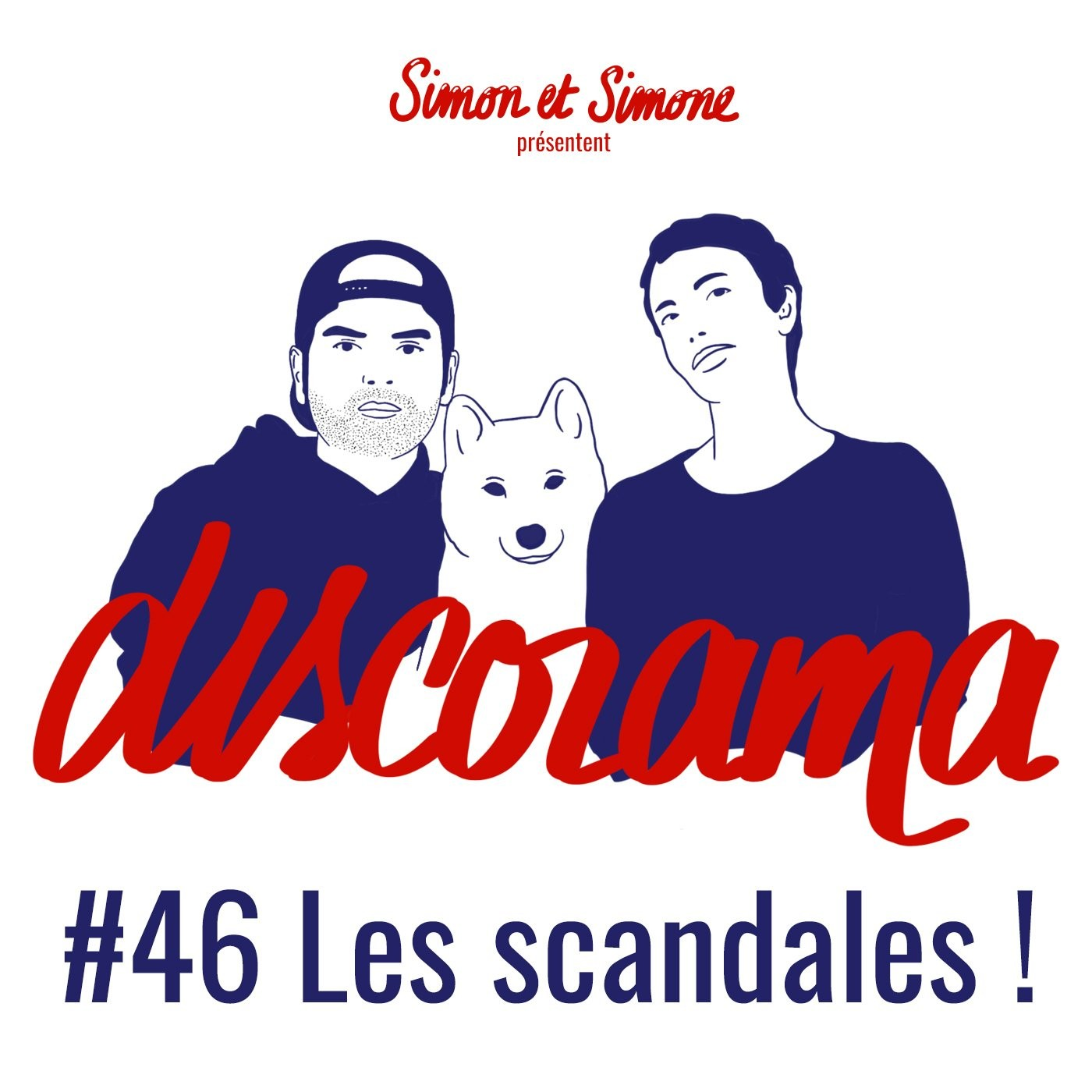 Discorama #46 - Les scandales !
