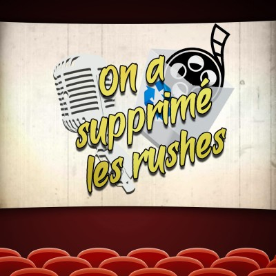 Image of the show On a supprimé les rushes