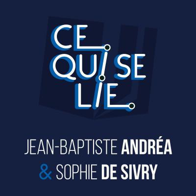 Jean-Baptiste Andréa & Sophie de Sivry - ep. 17 cover