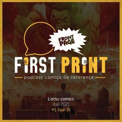 Front Page : l'actualité comics de juin 2021 #1 (sur 3) ! cover