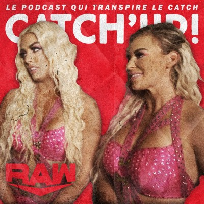 Catch'up! WWE Raw du 12 avril 2021 — Les attributs de Dana cover