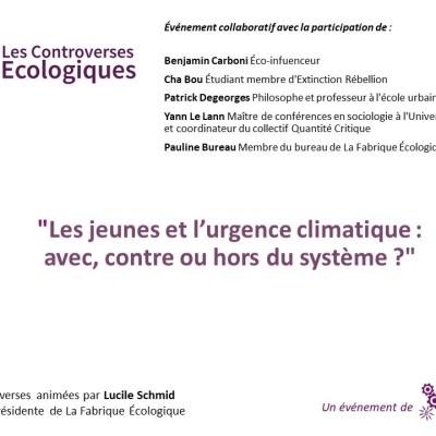 Les Controverses Ecologiques / les jeunes et l'urgence climatique: avec, contre ou hors du système ? cover
