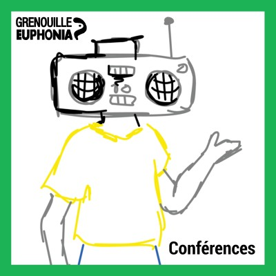 Image of the show Conférences - Radio Grenouille