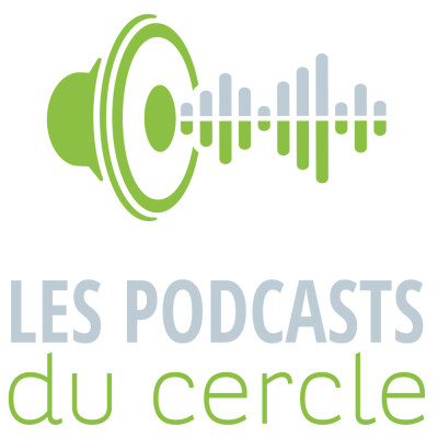 Image of the show Les Podcasts du Cercle