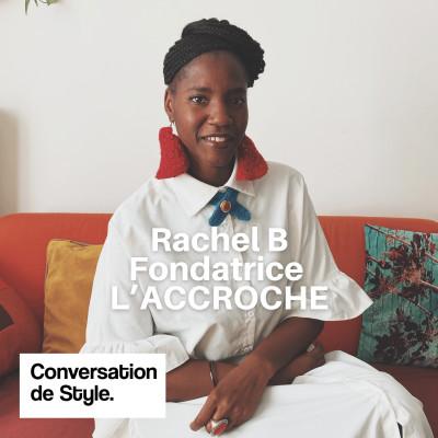 17 - Conversation avec Rachel B, Fondatrice de l'Accroche cover