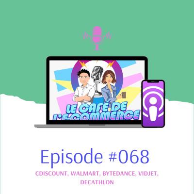 068 - Cdiscount lance sa marketplace pour les marques, Arnaud Naccache d'Aliznet nous parle d'ecommerce, Scandale chez Lou Yetu... cover