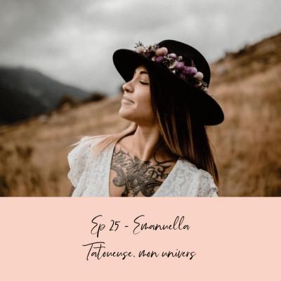 EP 25 - EMANUELLA - TATOUEUSE, MON UNIVERS cover