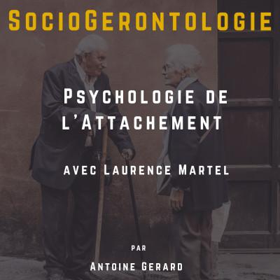 Pyschologie de l'attachement - Laurence Martel cover