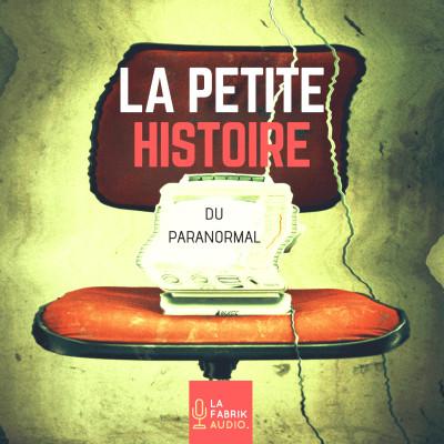 LA PETITE HISTOIRE DU PARANORMAL - Promo cover