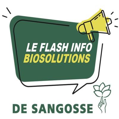 Le flash info des biosolutions DE SANGOSSE cover
