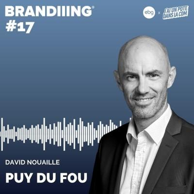 #17 - PUY DU FOU avec David Nouaille cover